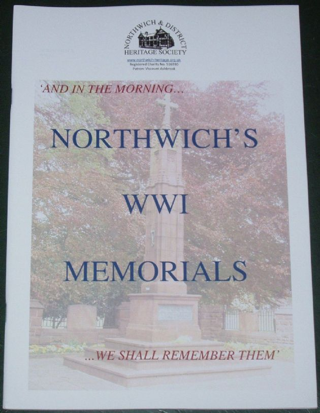 Northwich's WW1 Memorials, compiled by Tony Bostock